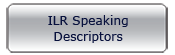 ILR Speaking Descriptors